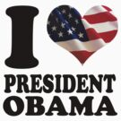 I love President Obama t shirt by barackobama