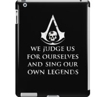 Assassins Creed Black Flag We Judge us for ourselves iPad Case/Skin