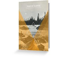Year Of Silence Greeting Card