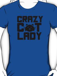 I am a crazy cat lady! I love cats T-Shirt