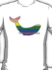 Homosexuwhale - homosexual whale T-Shirt