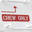 Crew Only by leanneinnes