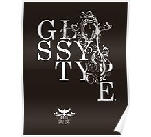 glossy type Poster