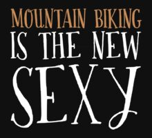 New Sexy Mountain Biking T-shirt by musthavetshirts