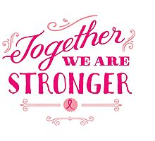 Together we are stronger...than breast cancer Photographic Print