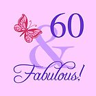 Fabulous 60th Birthday For Her by thepixelgarden