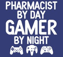 Pharmacist by Day Gamer by Night by designbymike