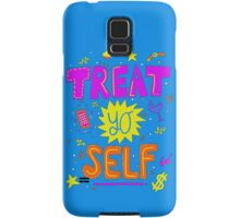 Treat yo self Samsung Galaxy Case/Skin