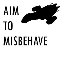 I Aim To Misbehave  by GhoulsGhost