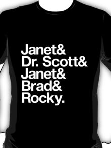 Janet! Dr. Scott! Janet! Brad! Rocky - Rocky Horror T-Shirt