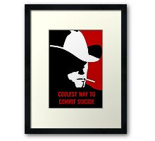 Coolest way to commit suicide Framed Print