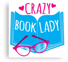 Crazy Book Lady with a pair of glasses and a book in blue Canvas Print