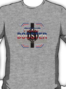 Pickup booster T-Shirt