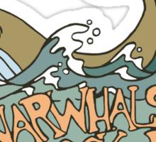 Narwhals Rock My World! Sticker