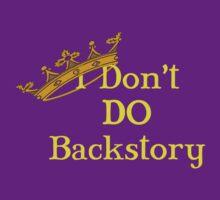 I Don't Do Backstory by Amy Harrison