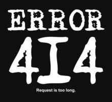 Error 414. Request is too long. by FrontierMM