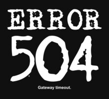 Error 504. Gateway timeout. by FrontierMM