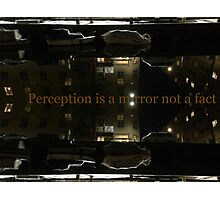 Perception is a mirror not a fact Photographic Print