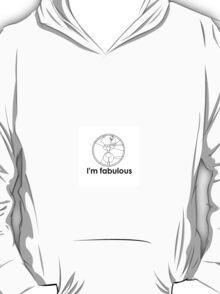 Gallifreyan: I'm fabulous!  T-Shirt