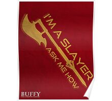 Buffy the Vampire Slayer - I'm a Slayer Poster