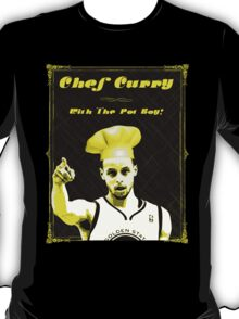 Chef Curry With The Pot Boy! T-Shirt