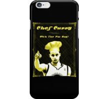 Chef Curry With The Pot Boy! iPhone Case/Skin