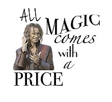 """""""All Magic Comes With A Price"""" by abicadabra"""