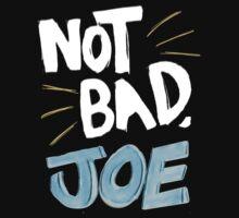 Not Bad, Joe (LIGHT) by keroino