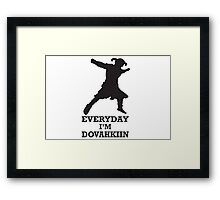 Every day i'm dovahkiin Framed Print