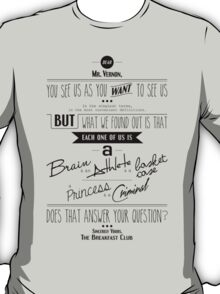 Quoted - Breakfast Club T-Shirt