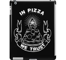 In Pizza We Trust - Black and White Version iPad Case/Skin