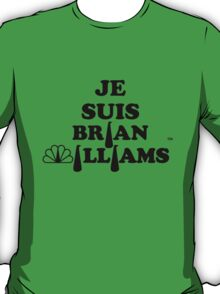 Je Suis Brian Williams T-Shirt