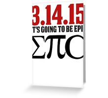 Epic Pi Day Greeting Card