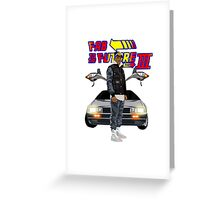 Fabolous Back To The Future III Greeting Card