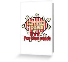 Kettle Corn! It's a fun time snack! Greeting Card