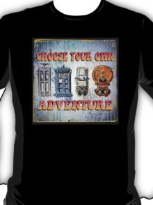 Time Machine Art Dr Who Bill and Ted Excellent Adventure Back to the future delorean tardis h g wells choose your own adventure T-Shirt