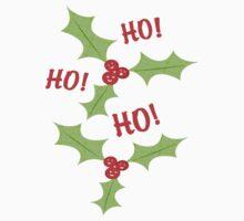 Ho Ho Ho Christmas Holly T-Shirt by Jamie Wogan Edwards