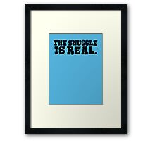 The snuggle is real Framed Print
