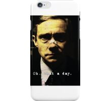 Oh what a day. Fargo. iPhone Case/Skin