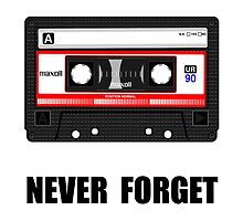 Never Forget Cassette by TheBestStore