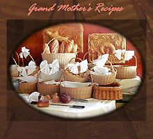 Grand Mother's Recipes Book by Carole Boudreau
