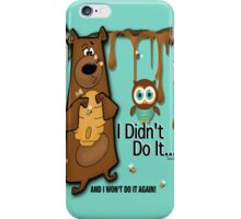 I Won't Do It Again iPhone Case/Skin