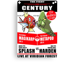Magikarp vs Metapod - The Fight of The Century Canvas Print