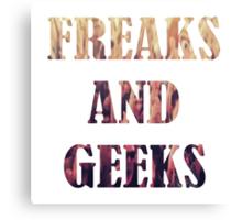 Freaks and Geeks Canvas Print
