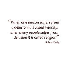 Insanity and religion... (Amazing Sayings) by gshapley