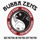 Bubba Zen's: Home of the Combination Bait and Sushi Buffet by G. Patrick Colvin
