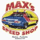 Mad Max's Speed shop by superiorgraphix