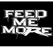 Ryback FEED ME MORE Photographic Print