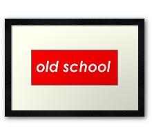 Old school. Framed Print