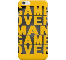 Aliens - Game Over Man, Game Over iPhone Case/Skin